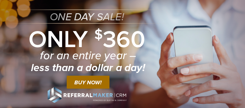 Referral Maker CRM One Day Only Sale!